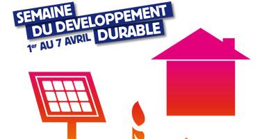 La semaine du développement durable.