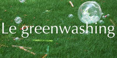Un point sur le Greenwashing
